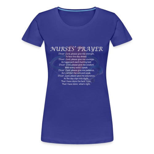 NURSES' PRAYER - Women's Premium T-Shirt
