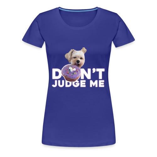 Popeye Don't Judge - Women's Premium T-Shirt