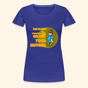 Dadisbusy - Women's Premium T-Shirt