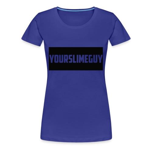 YourSlimeGuy Hoodie - Women's Premium T-Shirt