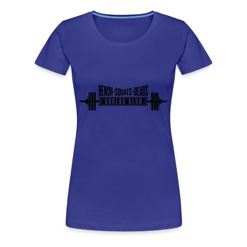 500 CLUB - Women's Premium T-Shirt