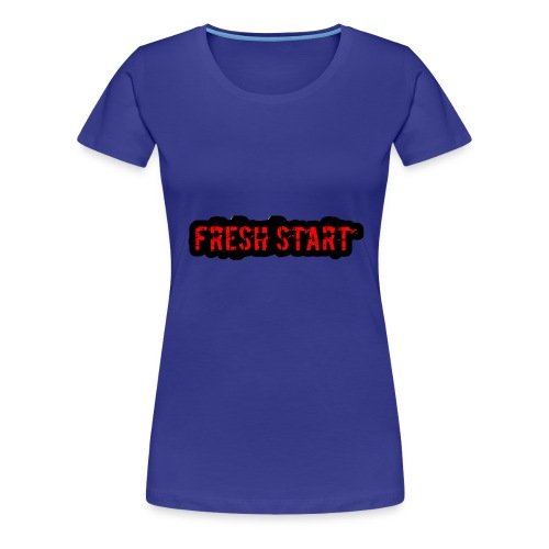Fresh Start T - Women's Premium T-Shirt