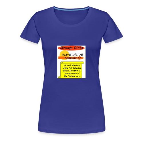 Strange Girls - Women's Premium T-Shirt