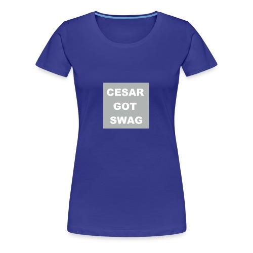 cesargotswag - Women's Premium T-Shirt