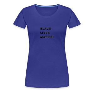 black lives matter shirt 2 - Women's Premium T-Shirt