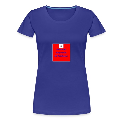RobRoyale's First Shirt - Women's Premium T-Shirt