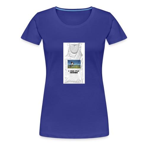 CAN FLY HIGHER TEESHIRT - Women's Premium T-Shirt