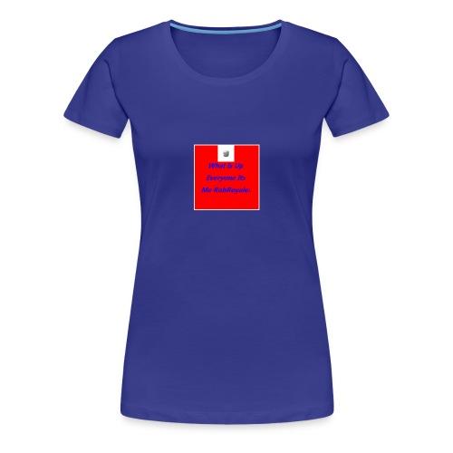 RobRoyale's First Shirt - Women's Premium T-Shirt