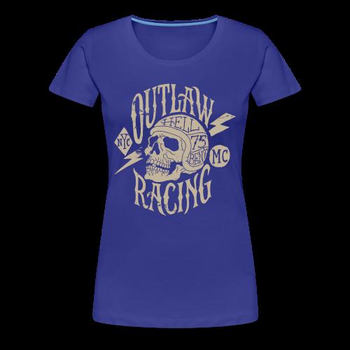 Outlaw Racing - Women's Premium T-Shirt