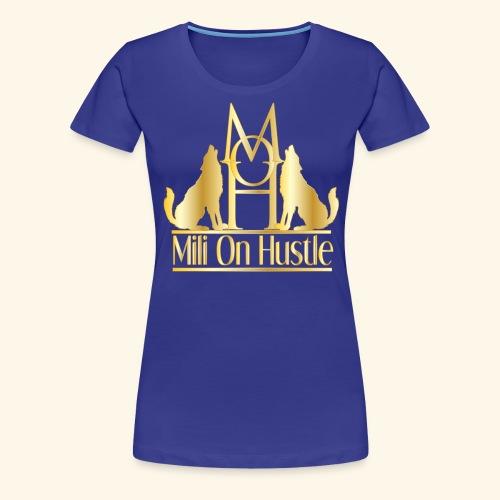 New Mili On Hustle - Women's Premium T-Shirt