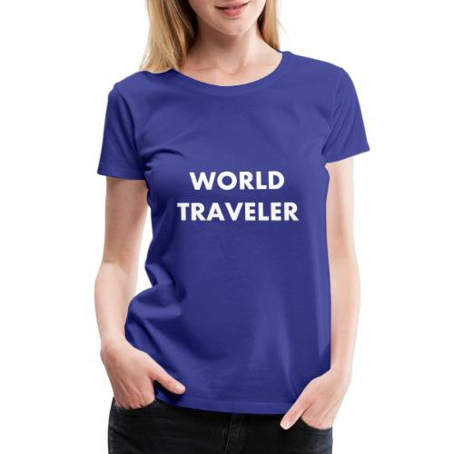 World Traveler White Letters - Women's Premium T-Shirt