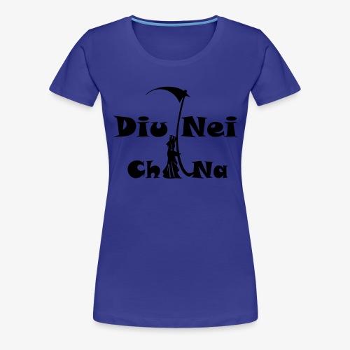 Diu7china - Women's Premium T-Shirt