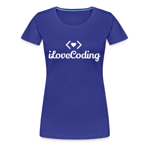 I Love Coding - Women's Premium T-Shirt