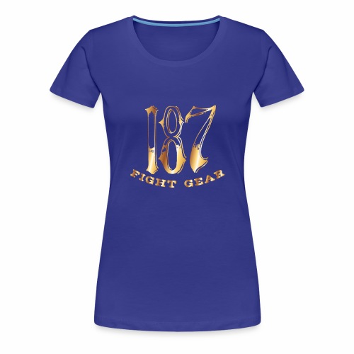 187 Fight Gear Gold Logo Street Wear - Women's Premium T-Shirt