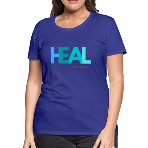 HEAL - Women's Premium T-Shirt