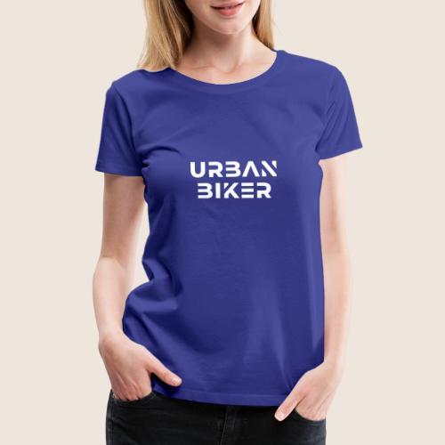 Urban Biker White - Women's Premium T-Shirt