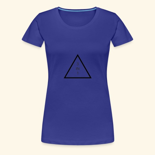 3 in 1 - Women's Premium T-Shirt