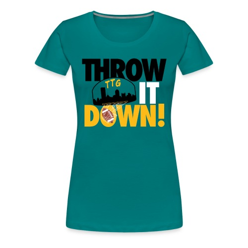Throw it Down! (Turnover Dunk) - Women's Premium T-Shirt