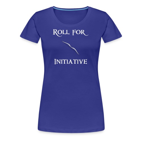 Roll For Initiative - Bow - Women's Premium T-Shirt