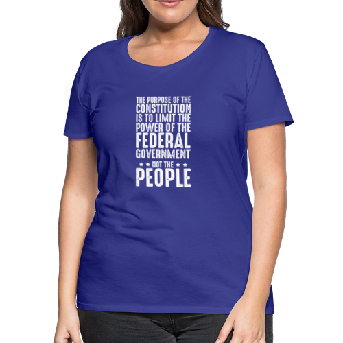 Purpose Of The Constitution - Women's Premium T-Shirt