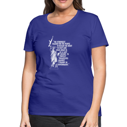 Right To Bear Arms - Women's Premium T-Shirt