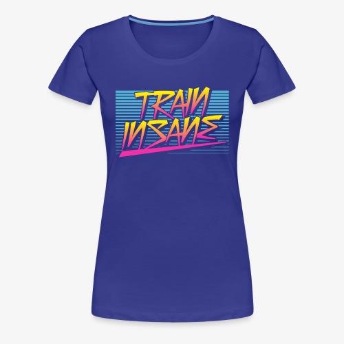 Train Insane Retro - Women's Premium T-Shirt