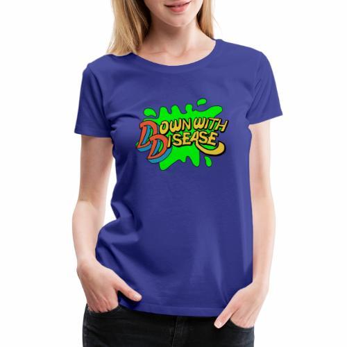 downwithdisease - Women's Premium T-Shirt
