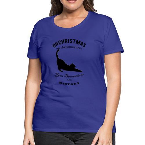 Oh Christmas Cat - Women's Premium T-Shirt