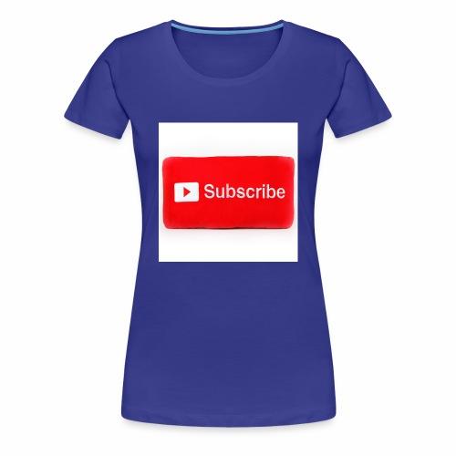 Subscribe T=shirts - Women's Premium T-Shirt