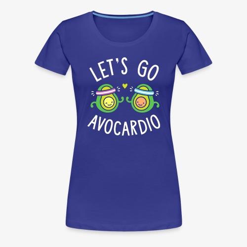 Let's Go Avocardio | Cute Avocado Pun - Women's Premium T-Shirt