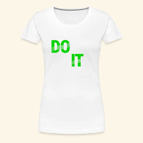 DON'T QUIT #4 - Women's Premium T-Shirt