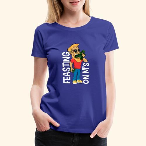 Feasting on M's - Women's Premium T-Shirt