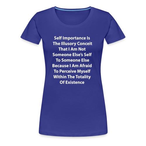 A Discourse On Self, Part 1 - Women's Premium T-Shirt