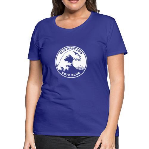 Blue Wave 2018 Vote Blue - Women's Premium T-Shirt