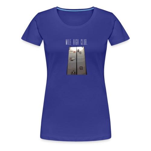 MILE HIGH CLUB - Women's Premium T-Shirt