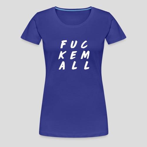 FUCKEMALL White Logo - Women's Premium T-Shirt