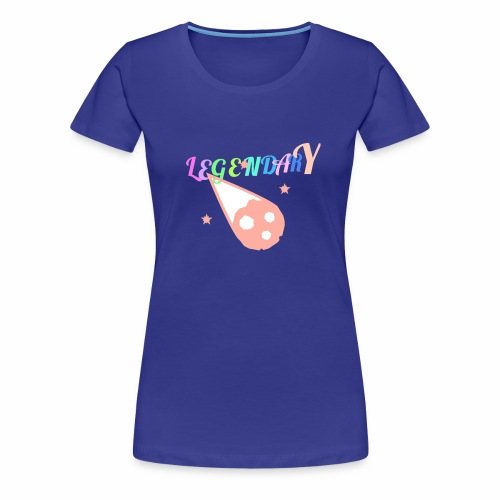 Legendary - Women's Premium T-Shirt