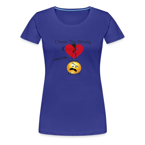 The Wrong One - Women's Premium T-Shirt