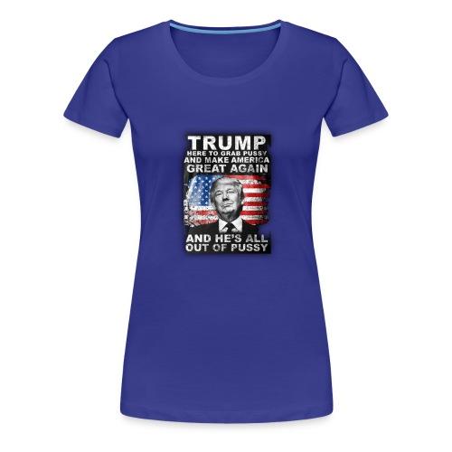 Trump is Here! - Women's Premium T-Shirt