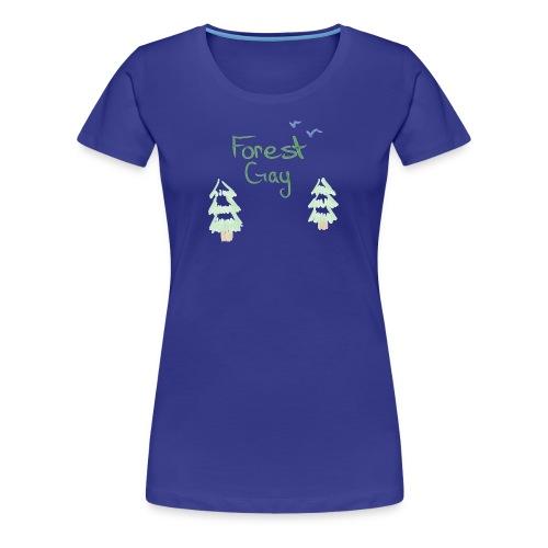 Forest Gay - Women's Premium T-Shirt