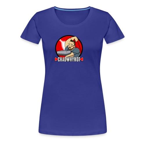 Chad Why Not - Women's Premium T-Shirt