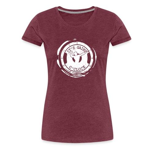 It's Gainz O'Clock - Women's Premium T-Shirt