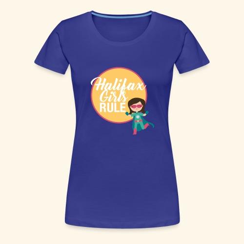 Halifax Girls Rule - Women's Premium T-Shirt