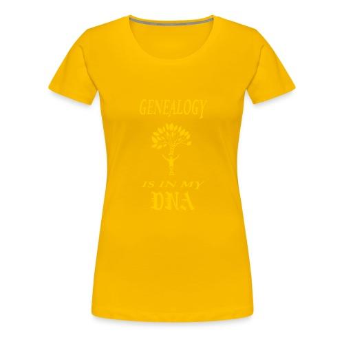 genealogy is in my dna funny birthday gift yellow - Women's Premium T-Shirt