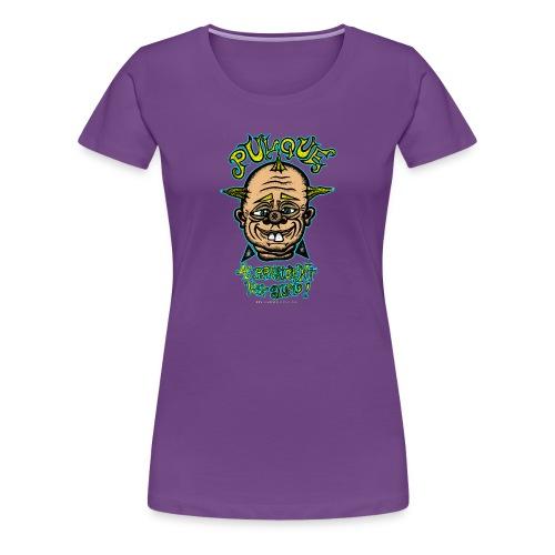 Pulque 4 President - Women's Premium T-Shirt