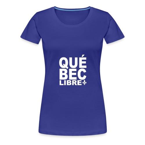 Québec libre - Women's Premium T-Shirt