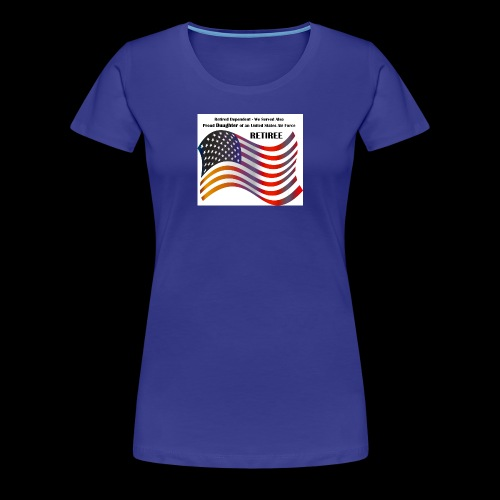 retired Military Dependents - Women's Premium T-Shirt