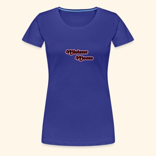 Minister Moose - Women's Premium T-Shirt