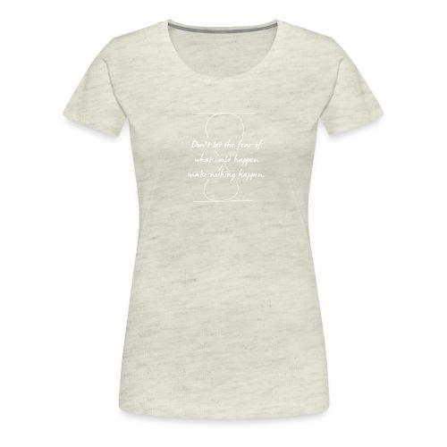 fear2 - Women's Premium T-Shirt