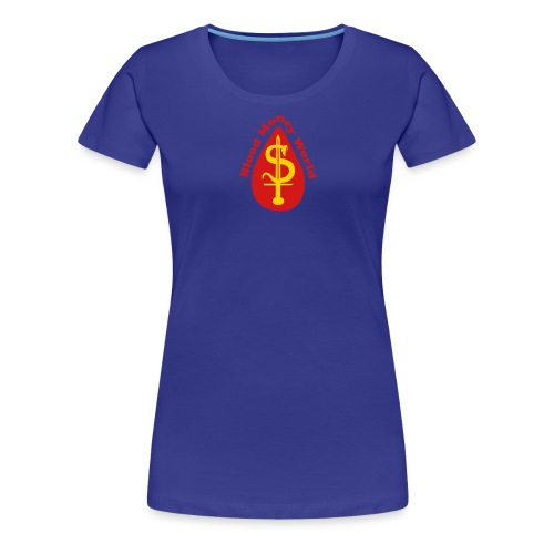 blood money World - Women's Premium T-Shirt